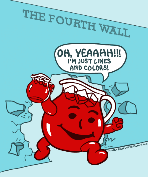 """""""WE DON'T KNOW WHAT YOU'RE TALKING ABOUT, KOOL-AID GUY!"""""""